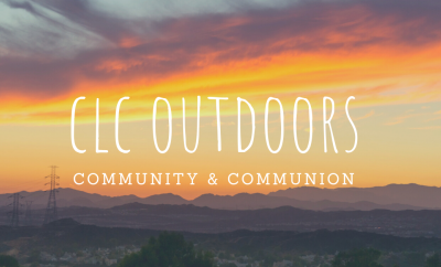 Santa Clarita Valley at sunset with words CLC Outdoors
